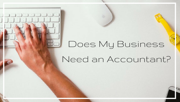 Does My Business Need an Accountant?
