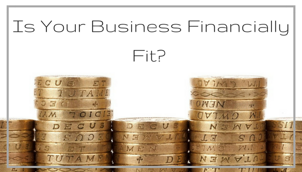 How Financially Fit is Your Business?
